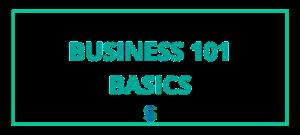 Business 101 Basics